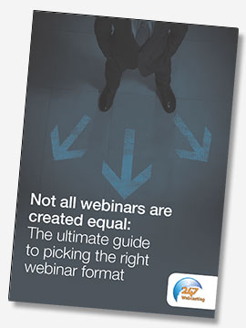 Not All Webinars Are Created Equal The Ultimate Guide To Picking The Right Type Of Webinar
